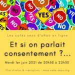 Et si on parlait consentement, café sexo d'aNao, le 1er juin 2021 de 20h30 à 22h30
